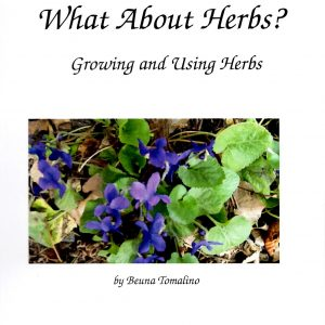 What About Herbs? book - growing and using herbs