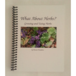 what about herbs? book, growing and using herbs book