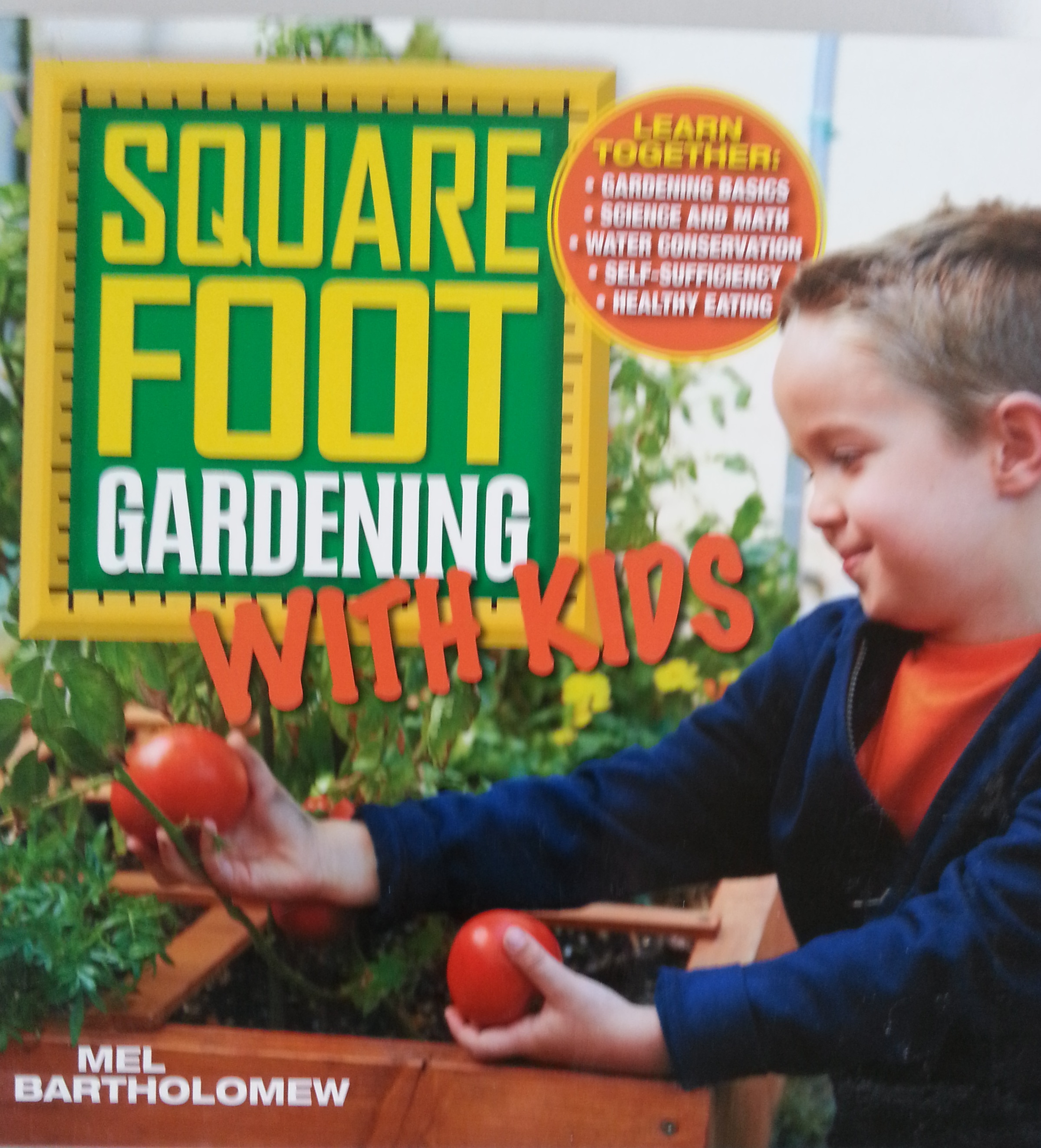 Square Foot Gardening with Kids book